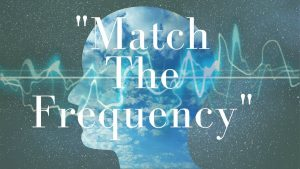 match the fequency